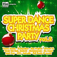 Various Artists | Super Dance Christmas Party, Vol. 2 - Part II