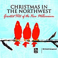 Various Artists | Christmas in the Northwest, Greatest Hits of the New Millennium