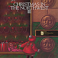 Various Artists | Christmas in the Northwest, Vol. 3