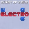 Christ On a Bike: We Are Electro