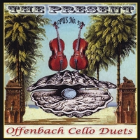 "Paul Christopher & Ruth Drummond | Offenbach Cello Duets, Op. 53:  ""The Present"""