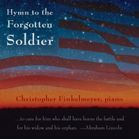 Christopher Finkelmeyer | Hymn to the Forgotten Soldier