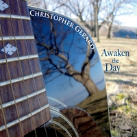 Christopher Gerard | Awaken the Day