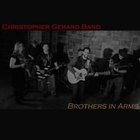 Christopher Gerard Band | Brothers in Arms