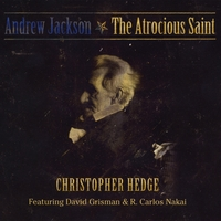 Christopher Hedge | Andrew Jackson: The Atrocious Saint