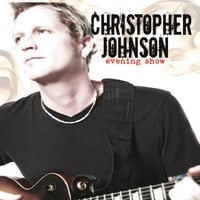 Christopher Johnson | Evening Show - Duplicate