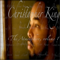 Christopher King | The Atmosphere, Vol. 1