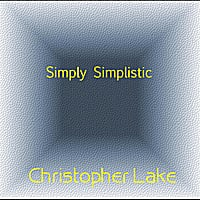 Christopher Lake | Simply Simplistic
