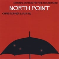 Christopher LaPorte | North Point (Original Motion Picture Soundtrack)