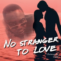 Christopherle Oneil | No Stranger to Love