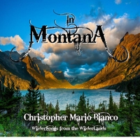 Christopher Mario Bianco | In Montana