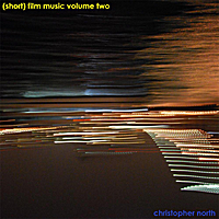 christopher north | (short) film music volume two
