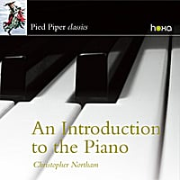 Christopher Northam | An Introduction to the Piano