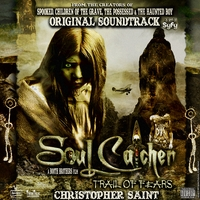 Christopher Saint | Soul Catcher (Original Motion Picture Soundtrack)