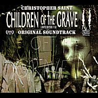 Christopher Saint | Children of the Grave 2 (Original Soundtrack)
