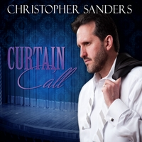 Christopher Sanders | Curtain Call