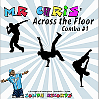 Christopher Zondaflex Tyler | Mr Chris' Across the Floor Combo # 1