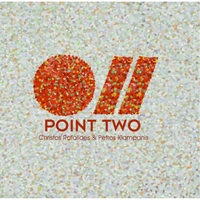 Christos Rafalides & Petros Klampanis | Point Two