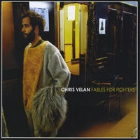 Chris Velan | Fables For Fighters