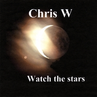 Chris W | Watch the Stars