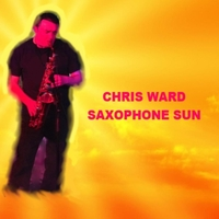 Chris Ward | Saxophone Sun