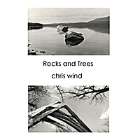 Chris Wind | Rocks and Trees