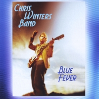 Chris Winters Band | Chris Winters Band Blue Fever