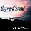 Chris Woods: Skyward Bound