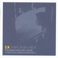 Chroma Key | Graveyard Mountain Home (Standard Edition)
