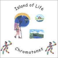 Chromotones | Island of Life