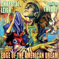 Chrystal Leigh | Edge of the American Dream