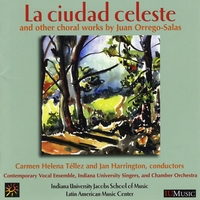 Carmen Helena Tellez & Jan Harrington | La Ciudad Celeste and Other Choral Works by Juan Orrego Salas