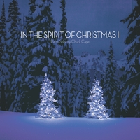 Chuck Cape | In The Spirit Of Christmas II