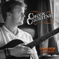 Chuck Courtenay | Good Side of This Bar