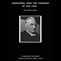 Chuck Hall | Characters from the Parables of Our Lord (Audiobook)