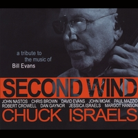 Chuck Israels | Second Wind: A Tribute to the Music of Bill Evans