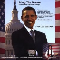 Chuck Johnson | Living The Dream (President Obama Song) Special Edition CD Single