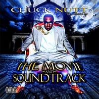 Chuck Nutt | The Movie And Soundtrack