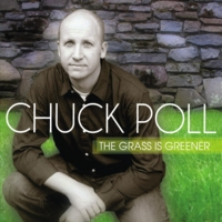 Chuck Poll | The Grass is Greener