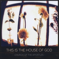Church of the Apostles | This is the House of God