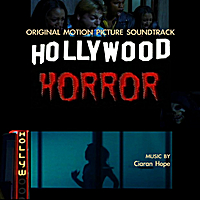 Ciaran Hope | Hollywood Horror Soundtrack
