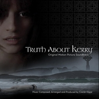Ciaran Hope | Truth About Kerry (Original Motion Picture Soundtrack)
