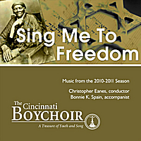 Cincinnati Boychoir, Christopher Eanes & Bonnie K. Spain | Sing Me to Freedom