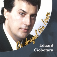 Eduard Ciobotaru | For You My Lord