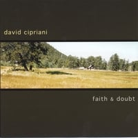 David Cipriani | faith & doubt