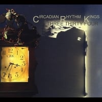 Circadian Rhythm Kings | Three Thirty Four