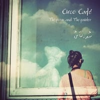 Circo Cafe | The Poem and the Painter
