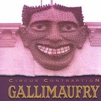 Circus Contraption | Gallimaufry