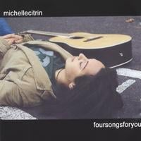 Michelle Citrin | foursongsforyou