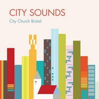 City Church Bristol | City Sounds